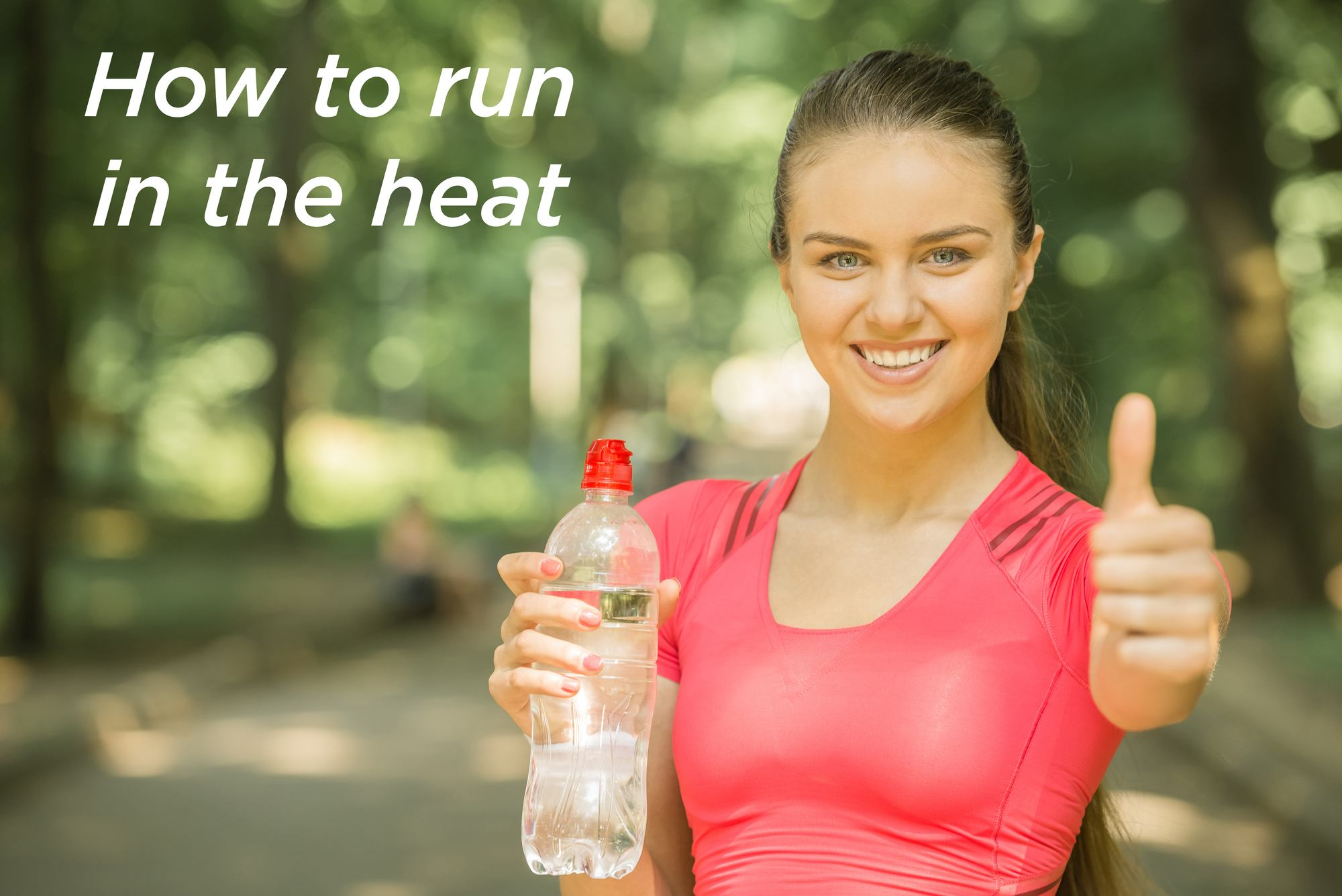 How to run in the heat?