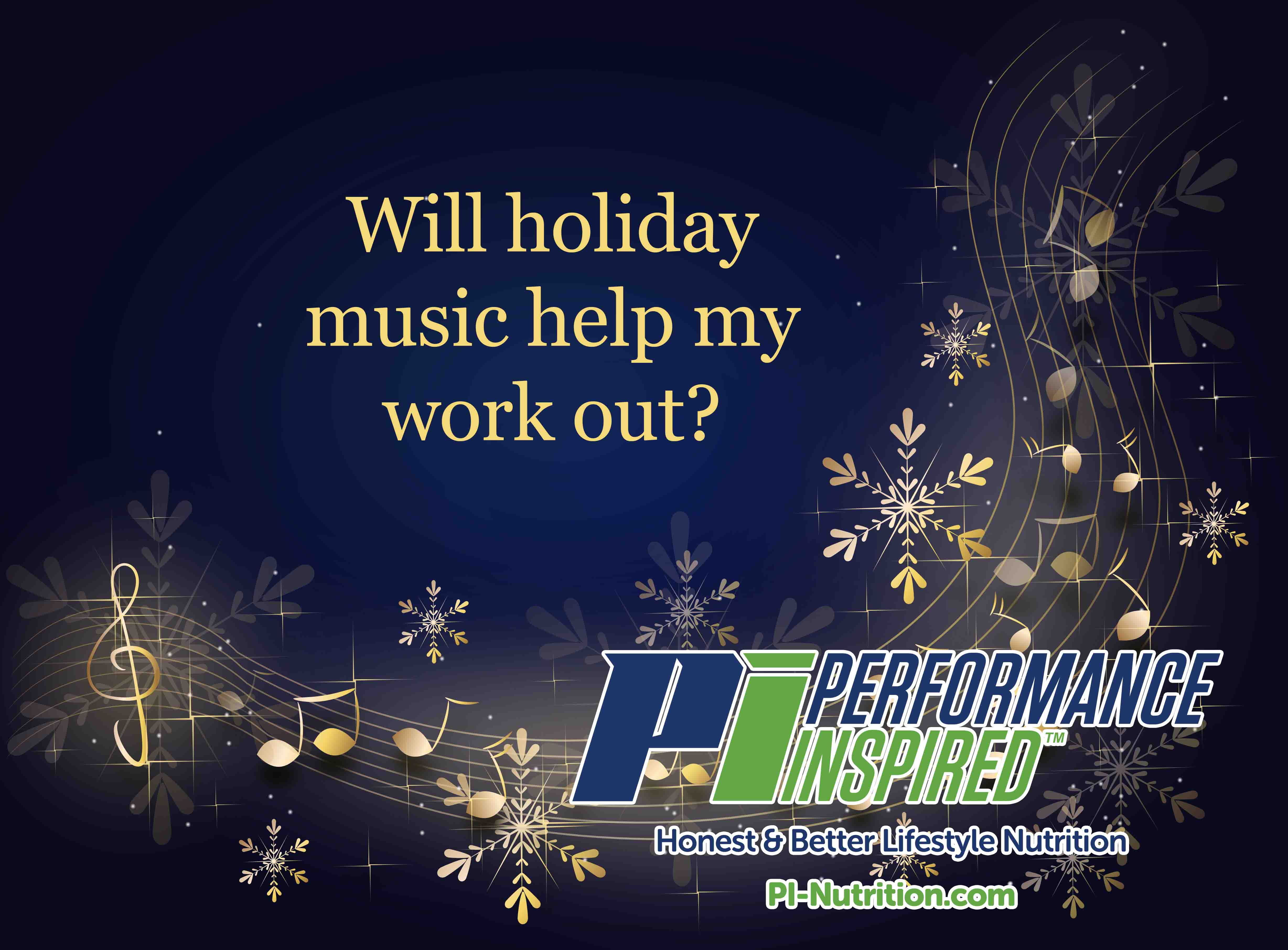 Will holiday music help my work out?